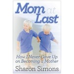 Mom-at-Last-How-I-Never-Gave-Up-Memoir